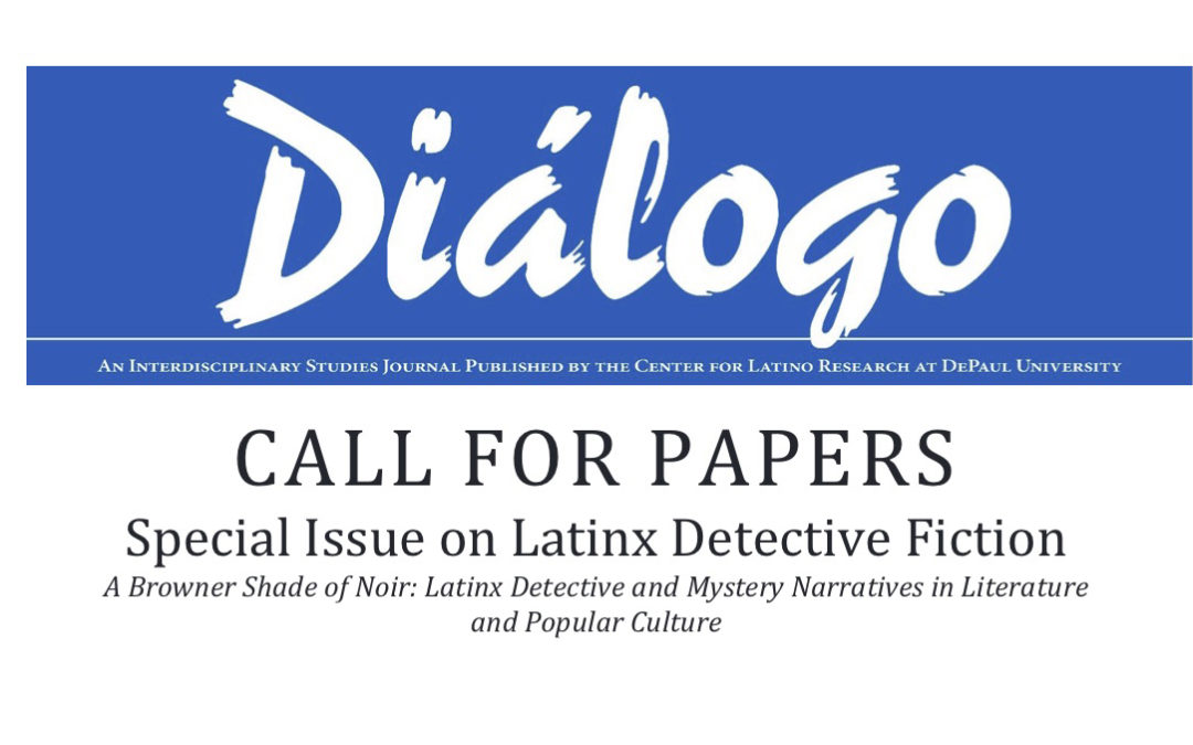 Dialago: Call for Papers – Special Issue on Latinx Detective Fiction