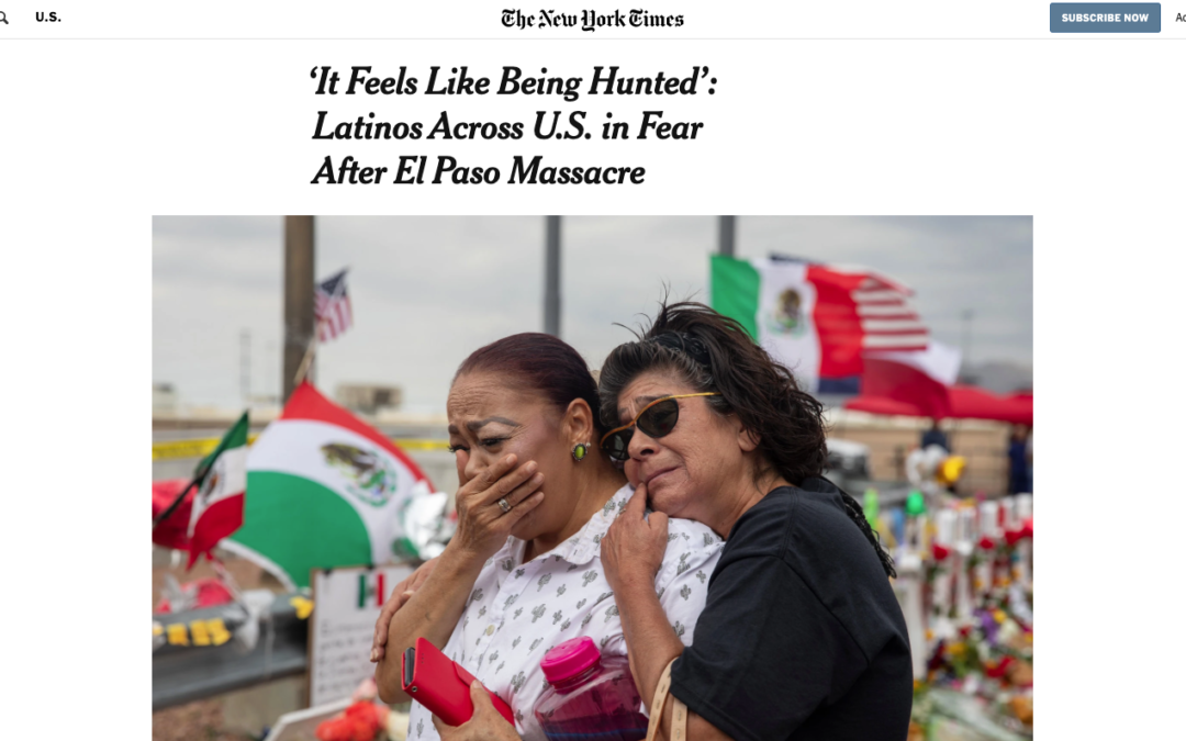 'It Feels Like Being Hunted': Latinos Across U.S. in Fear After El Paso Massacre