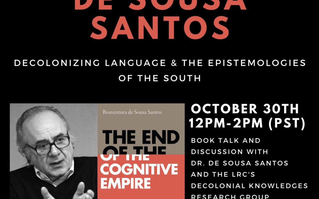 The End of the Cognitive Empire: A Book Talk by Boaventura de Sousa Santos