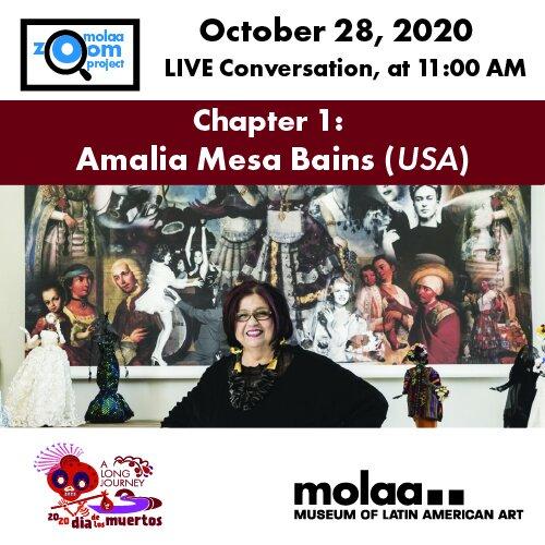 DIA DE LOS MUERTOS ZOOM PROJECT: IN CONVERSATION WITH AMALIA MESA-BAINS