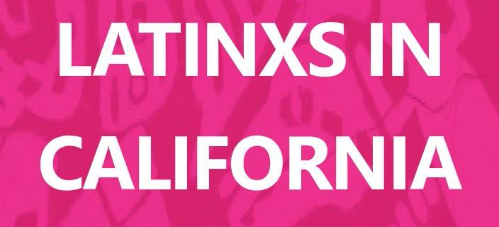Latinxs In California – Exhibition Catalogue